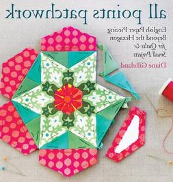 All Points Patchwork: English Paper Piecing beyond the Hexag