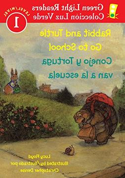 Rabbit and Turtle Go To School/Conejo y tortuga van a la esc