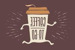 Coffee To Go Funny Art Print Mural Poster 36x54 inch