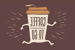 Coffee To Go Funny Art Print Poster 18x12