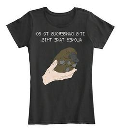 Its Dangerous To Go Alone! Take This Baby Platypus. Women's