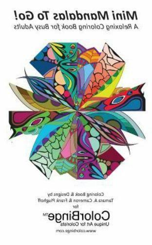 Mini Mandalas to Go : A Relaxing Coloring Book for Busy Adul