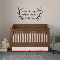 To Go To Sleep I Count Antlers Wall Decal - Nursery, Kids, H