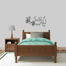 To Go To Sleep I Count Laps Wall Decal - Nursery, Kids, Spor