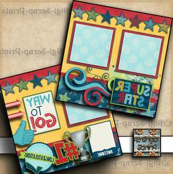 Way To Go! #1 Congratulations 2 premade scrapbook pages pape